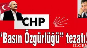 CHP'nin Basın Özgürlüğü tezatı