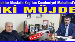 Cumhuriyet Mahallesi'ne 2 müjde! PTT Şubesi ve KM3 geliyor.