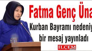 Fatma Genç Ünay'ın bayram mesajı