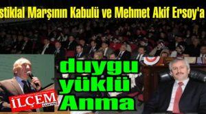 İstiklal Marşının Kabulü ve Mehmet Akif Ersoy'a duygu yüklü Anma