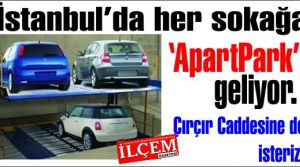 Kadir Topbaş'tan her sokağa 'ApartPark' Müjdesi