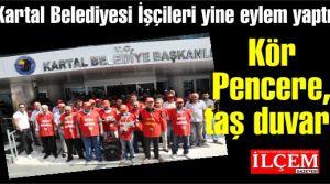 Kartal Belediyesi İşçileri yine eylem yaptı.