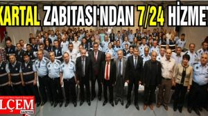 Kartal Belediyesi Zabıtasından 7x24 hizmet