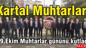 Kartal Muhtarları 19 Ekim Muhtarlar gününü kutladı