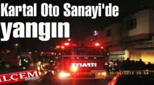 Kartal Oto Sanayi'de yangın. Demirhan Kaporta Boya dükkanı yandı