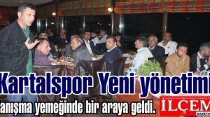Kartalspor Yeni yönetimi tanışma yemeğinde bir araya geldi.