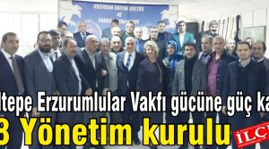 Maltepe Erzurumlular Vakfı gücüne güç kattı. Maltepe Erzurumlular Vakfı Yönetim Kurulu isim listesi.
