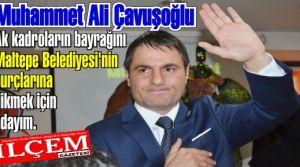 Muhammet Ali Çavuşoğlu Ak Parti Maltepe Belediye Başkan Aday Adaylığını açıkladı