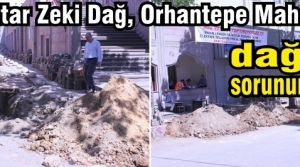 Muhtar Zeki Dağ, Orhantepe Mahallesi'nin dağ gibi sorununu çözdü.