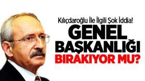 Müthiş İddia! Kemal Kılıçdaroğlu genel başkanlığı bırakıyor!