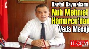 Nuh Mehmet Hamurcu'dan Veda Mesajı