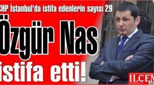 Özgür Nas ve 13 Kişi CHP İstanbul İl Başkanlığı Yönetim Kurulu'ndan istifa etti.
