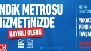 Pendik Tavşantepe Metrosu hayırlı olsun
