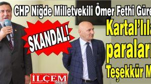 Skandal! Kartal Belediyesi CHP Niğde milletvekilinin mesajlarını Kartalılara gönderdi!