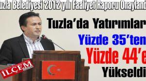 Tuzla Belediyesi 2012 yılı Faaliyet Raporu Onaylandı