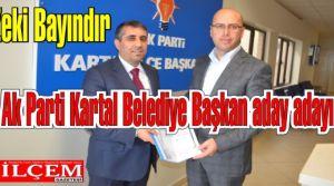 Zeki Bayındır Ak Parti Kartal Belediye Başkan aday adayı
