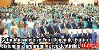 Çetin Mücadele ve Yeni Dönemde Eğitim Sistemimiz programı gerçekleştirildi.