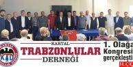 Kartal Trabzonlular Derneği 1. Olağan Kongresini gerçekleştirdi.