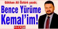 Bence Yürüme Kemal'im