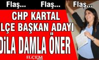 CHP Kartal İlçe Başkanlığı'na sürpriz bayan aday!