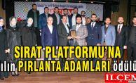 Sırat Platformuna yılın en başarılı Pırlanta adamlar ödülü