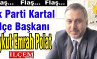 Ak Parti Kartal İlçe Başkanı adayı Aykut Emrah Polat