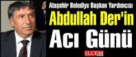Abdullah Der'in Acı Günü, Kardeşini...