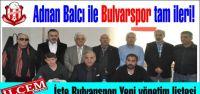 Adnan Balcı ile Bulvarspor tam ileri! İşte Bulvarspor Yeni yönetim listesi