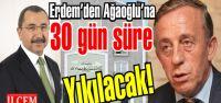 Ağaoğlu My Village 30 gün içinde yıkılacak!