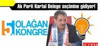 Ak Parti Kartal Delege seçimine gidiyor!