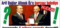 Arif Dağlar Altınok Öz'e borçsuz hatta kasasında 4 milyon parayla devretti.