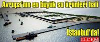 Avrupa'nın en büyük su ürünleri hali...