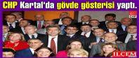 CHP Kartal'da Birlik ve Dayanışma Gecesiyle gövde gösterisi yaptı.
