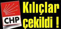 CHP'de Kılıçları kimler çekti?