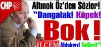 CHP'li Altınok Öz Basına ve Basın Özgürlüğüne Hakaretler yağdırdı!