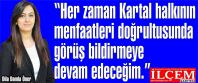 Dila Damla Öner ''Her zaman Kartal halkının menfaatleri doğrultusunda görüş bildirmeye devam edeceğim.''