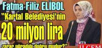 Fatma Filiz ELİBOL 'Kartal Belediyesi'nin...