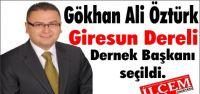 Gökhan Ali Öztürk Giresun Dereli Dernek Başkanı seçildi.