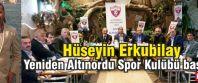 Hüseyin Erkubilay Yeniden Altınordu Spor Kulübü başkanı