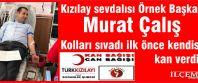 Kızılay Soğanlık Şubesinin Kan bağış kampanyası büyük ilgi gördü.