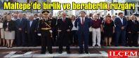 Maltepe'de birlik ve beraberlik rüzgârı...