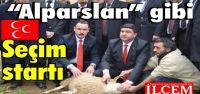 MHP Kartal ALPARSLAN GİBİ seçim startı verdi