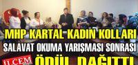 MHP Kartal Kadın Kolları Salavat okuma yarışması sonrası ödül dağıttı