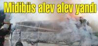 Pendik'te Midibüste yangın çıktı.