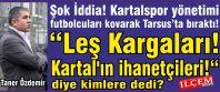 Taner Özdemir 'Leş Kargaları! Kartal'ın ihanetçileri!' diye kimlere dedi?
