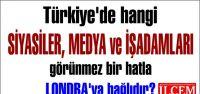 Türkiye'de hangi SİYASİLER, MEDYA ve...