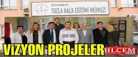 Tuzla Halk Eğitimi Merkezi'nden Vizyon Projeler