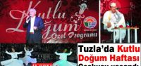 Tuzla'da Kutlu Doğum Haftası Coşkusu yaşandı.