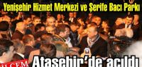 Yenişehir Hizmet Merkezi ve Şerife Bacı Parkı Ataşehir'de açıldı