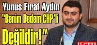 Yunus Fırat Aydın 'Benim Dedem CHP'li değil, İstiklal mahkemelerinde zulüm görmüştür.'
